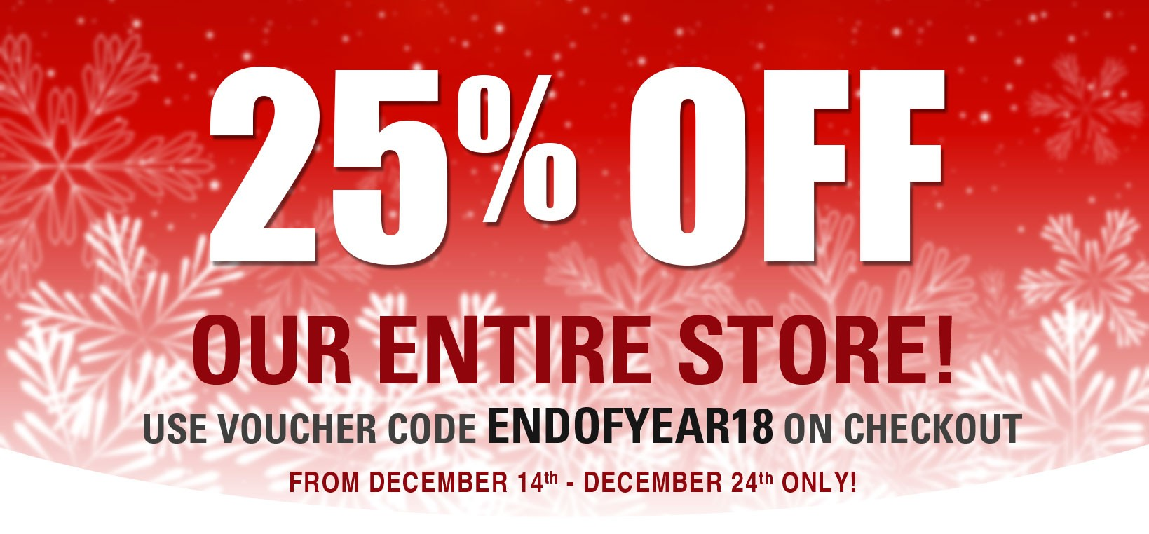 25% off our ENTIRE Store